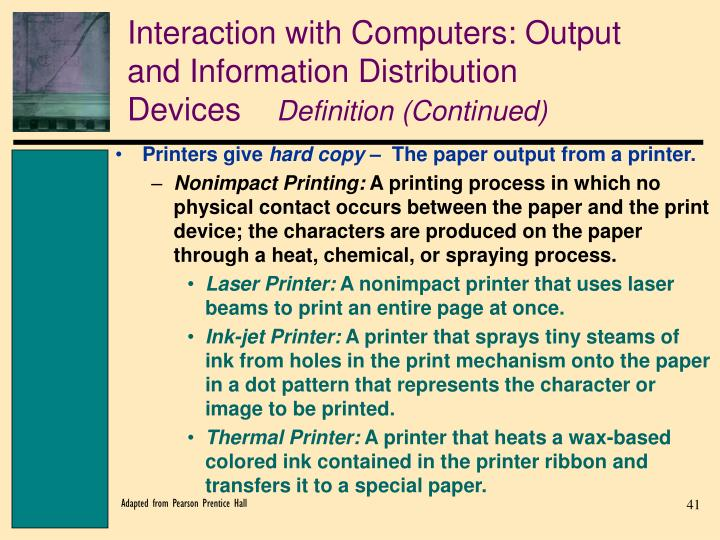 Interaction with Computers: Output and Information Distribution Devices