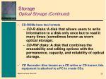 storage optical storage continued