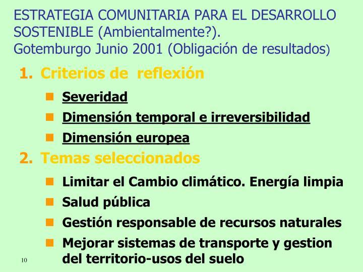 ESTRATEGIA COMUNITARIA PARA EL DESARROLLO SOSTENIBLE (Ambientalmente?).