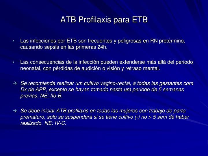 ATB Profilaxis para ETB