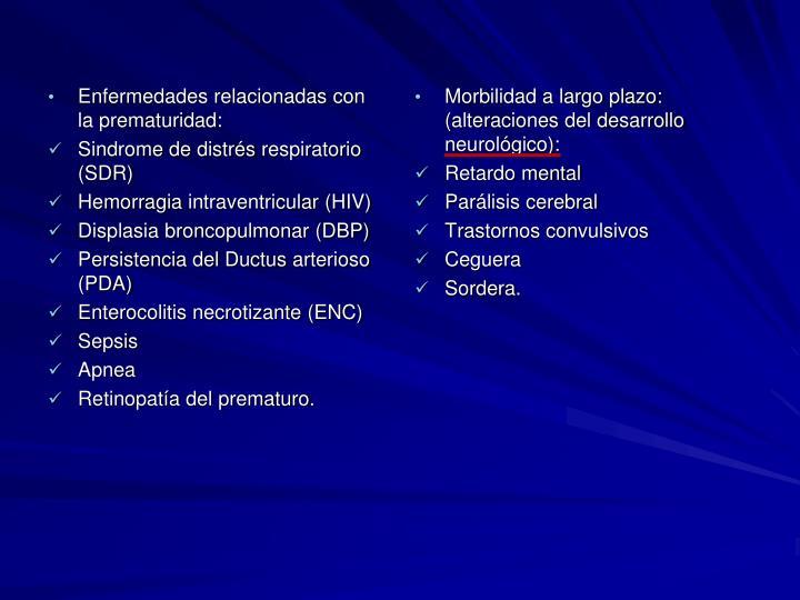 Enfermedades relacionadas con la prematuridad: