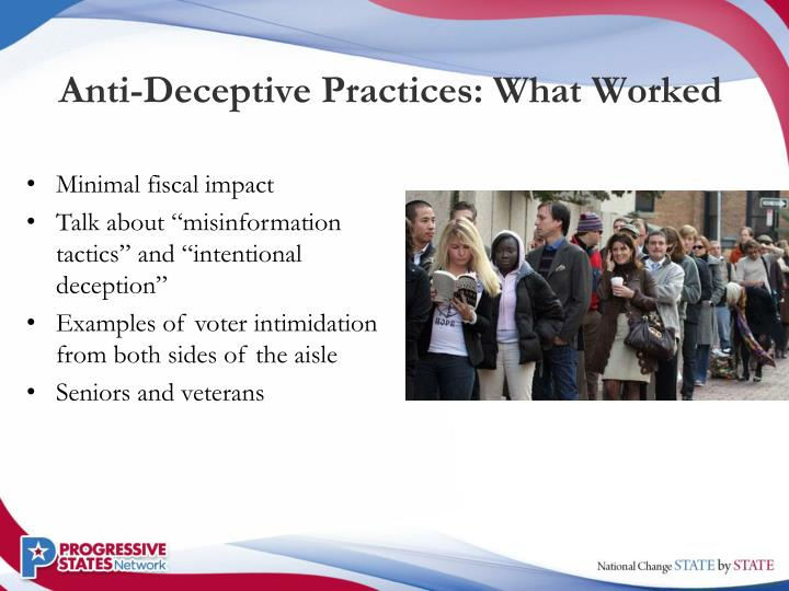 Anti-Deceptive Practices: What Worked