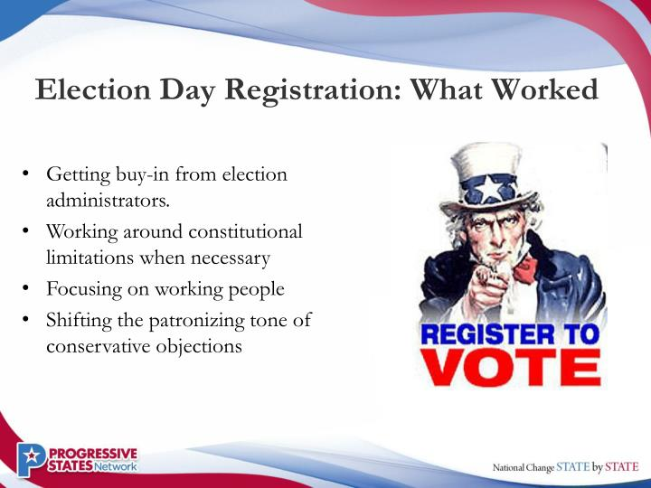 Election Day Registration: What Worked