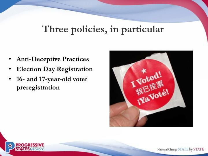 Three policies, in particular