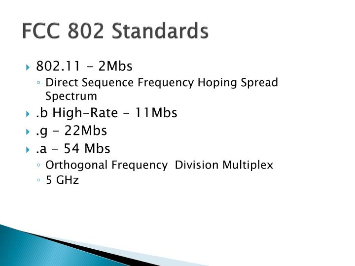 FCC 802 Standards