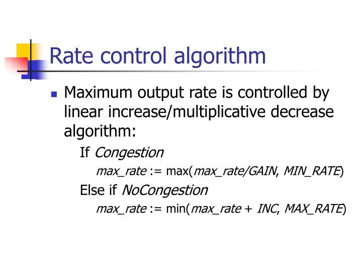 Rate control algorithm