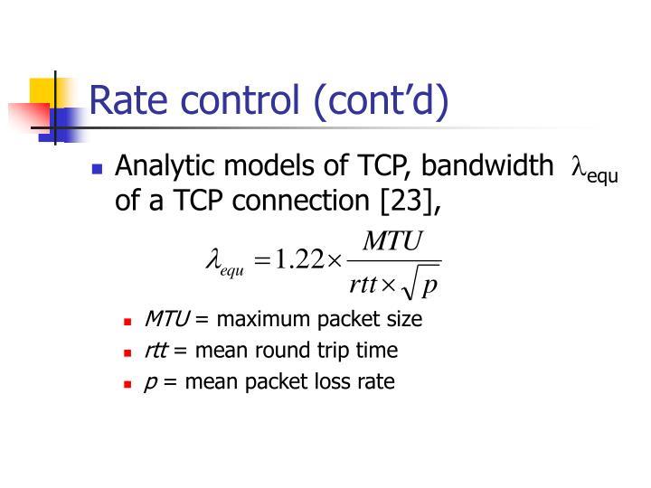 Rate control (cont'd)