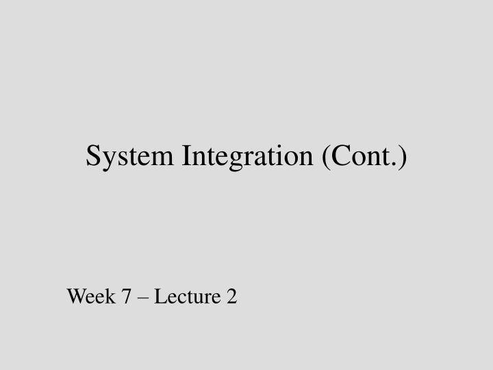 System integration cont