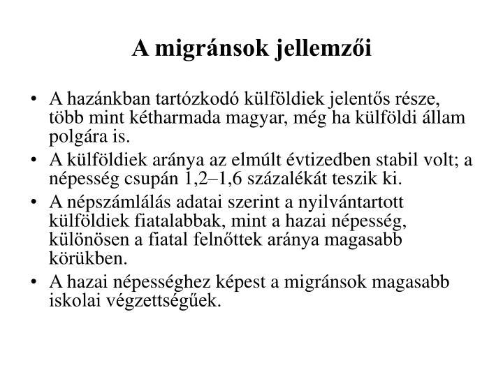 A migránsok jellemzői