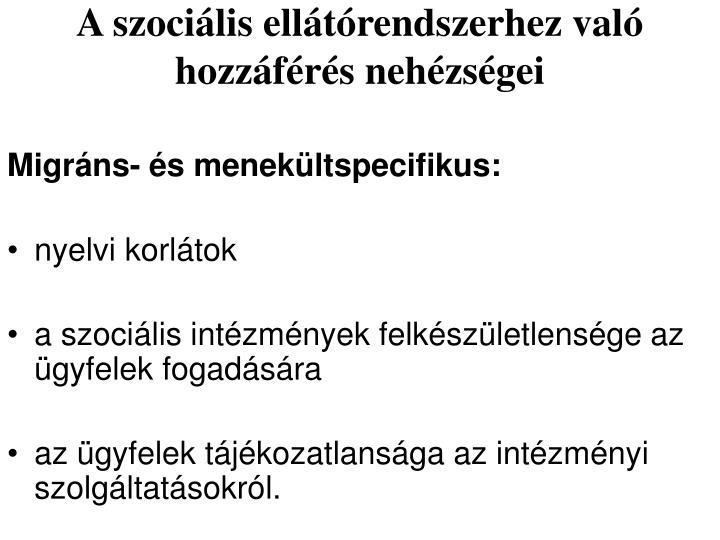 A szociális ellátórendszerhez való hozzáférés nehézségei