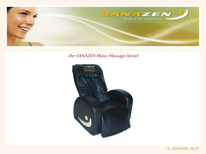 Der SANAZEN Münz-Massage-Sessel
