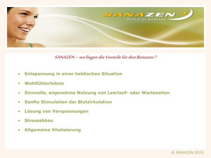 SANAZEN – wo liegen die Vorteile für den Benutzer ?