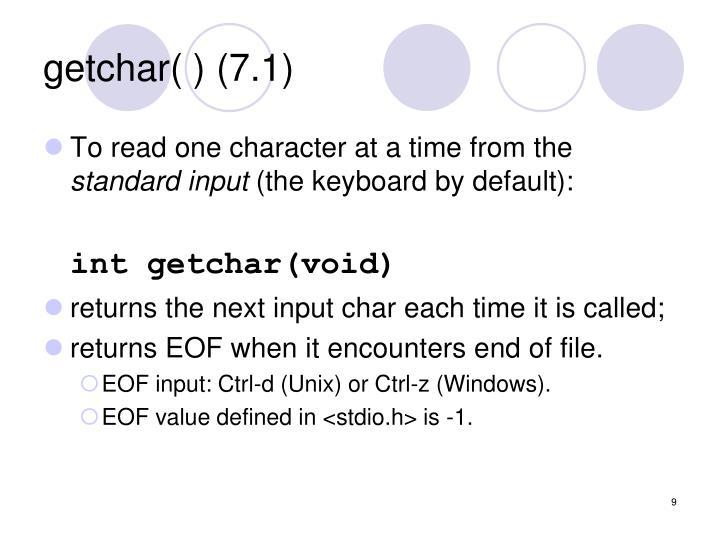 getchar( ) (7.1)