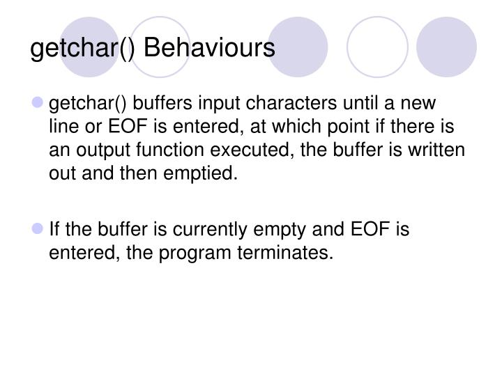 getchar() Behaviours