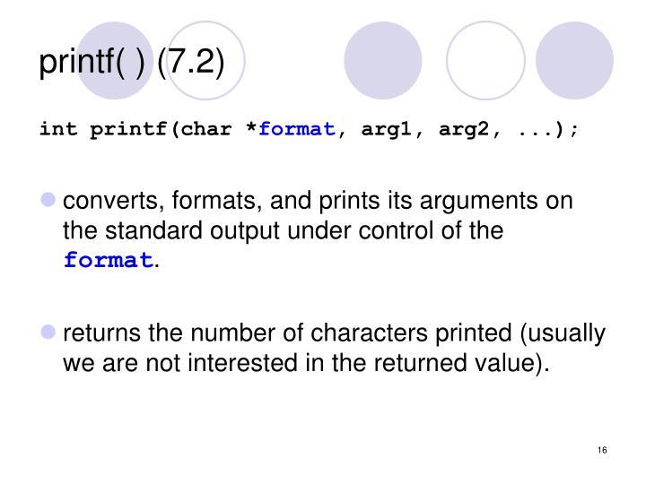 printf( ) (7.2)