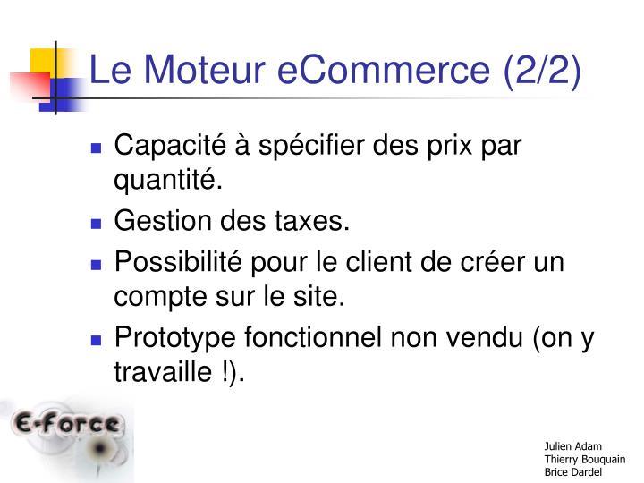 Le Moteur eCommerce (2/2)