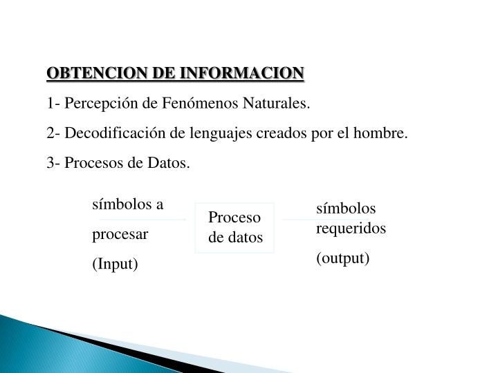 OBTENCION DE INFORMACION