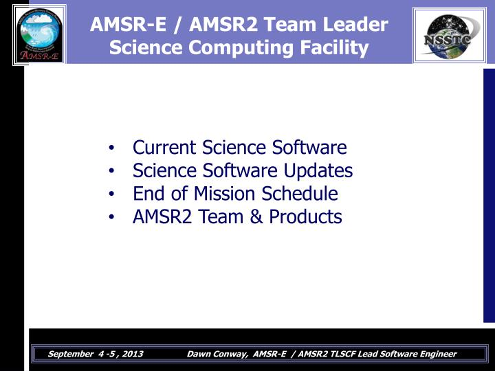Amsr e amsr2 team leader science computing facility