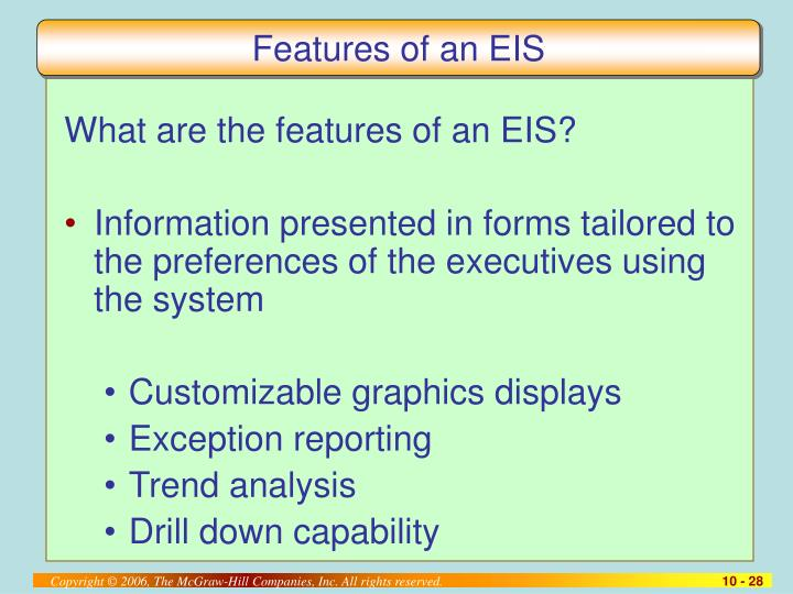 Features of an EIS