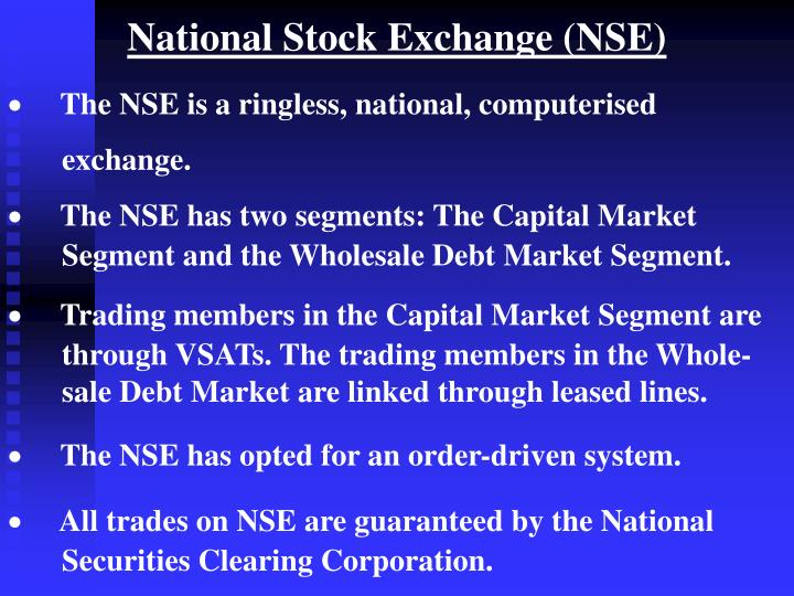 National Stock Exchange (NSE)