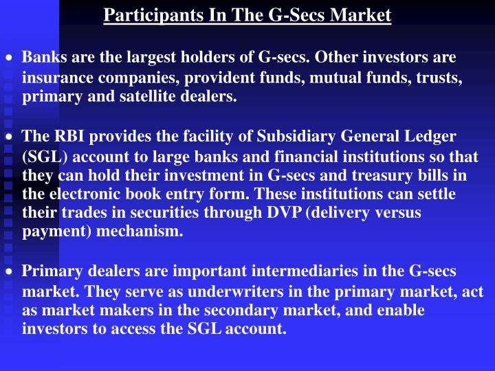 Participants In The G-Secs Market