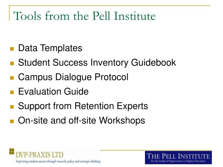 Tools from the Pell Institute