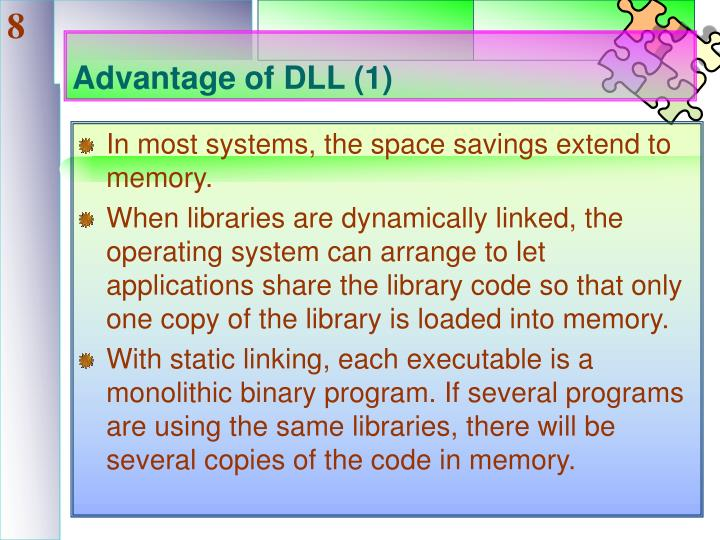 Advantage of DLL (1)