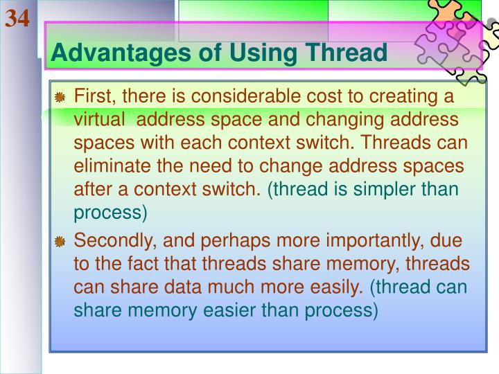 Advantages of Using Thread