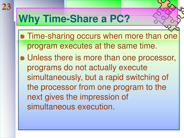 Why Time-Share a PC?