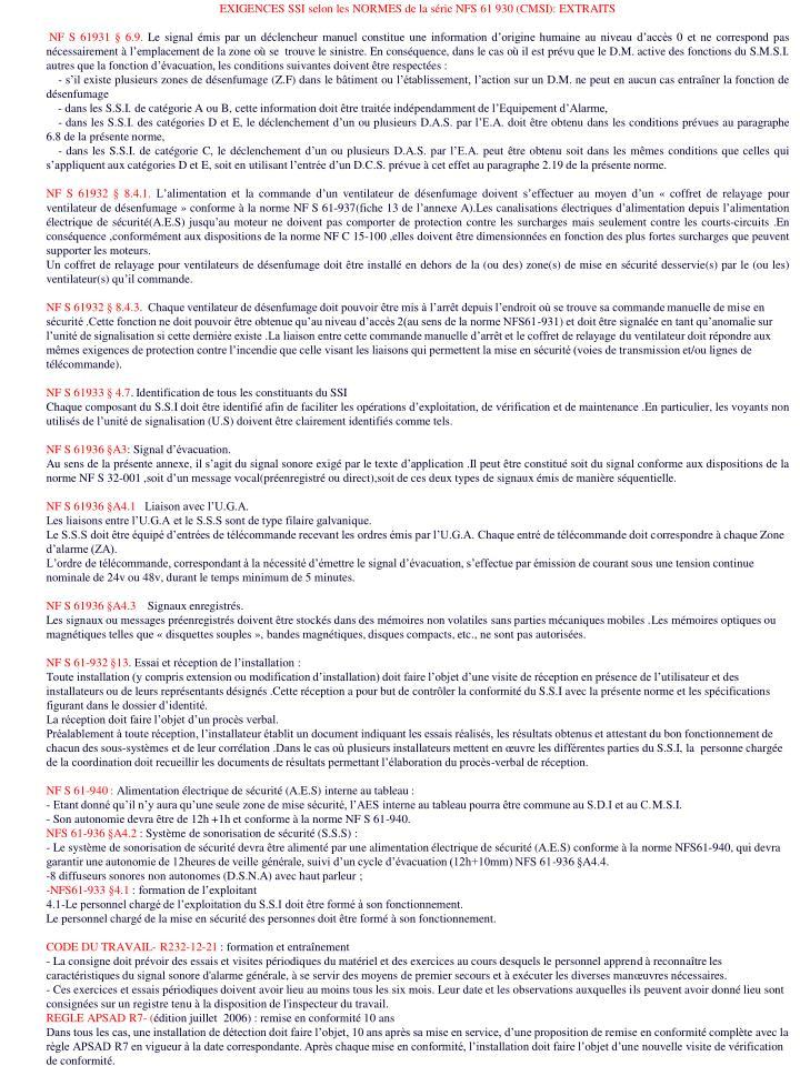 EXIGENCES SSI selon les NORMESde la série NFS 61930 (CMSI): EXTRAITS