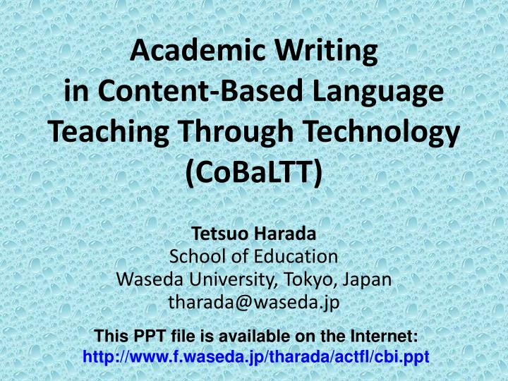 Academic writing in content based language teaching through technology cobaltt