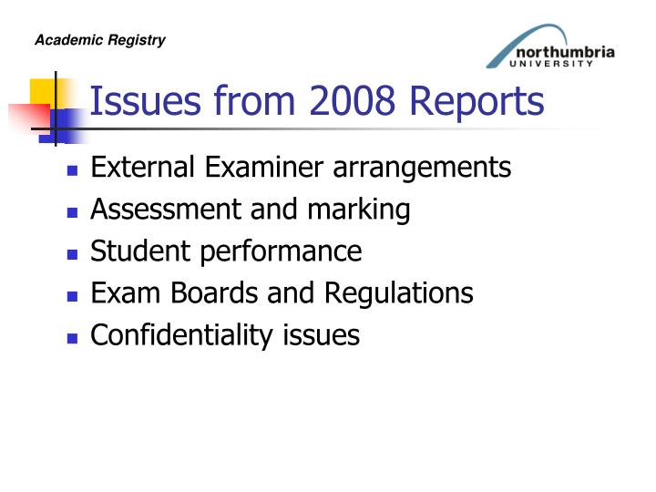 Issues from 2008 Reports