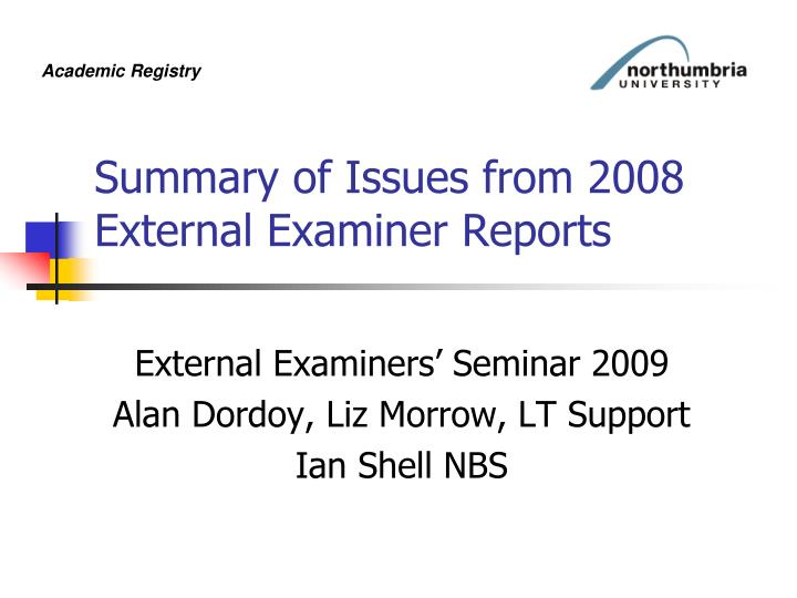 Summary of issues from 2008 external examiner reports