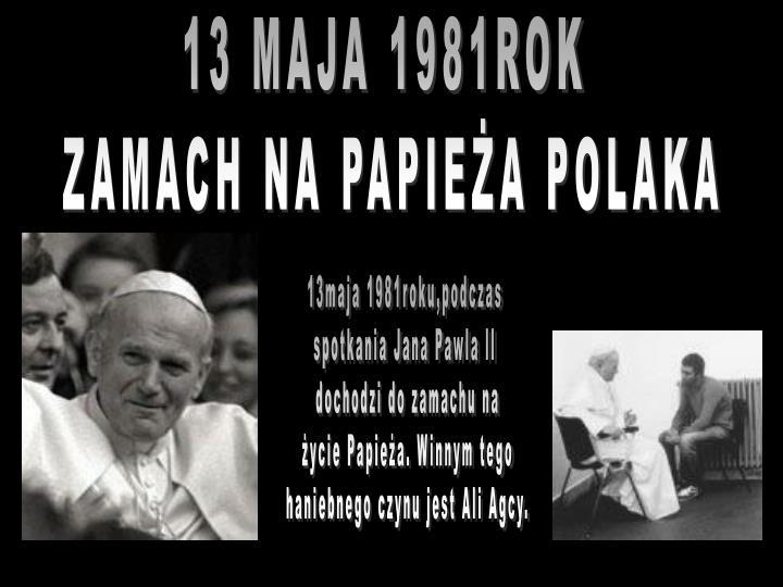 13 MAJA 1981ROK