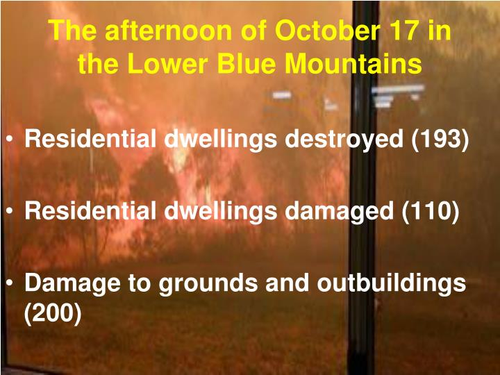 The afternoon of October 17 in the Lower Blue Mountains
