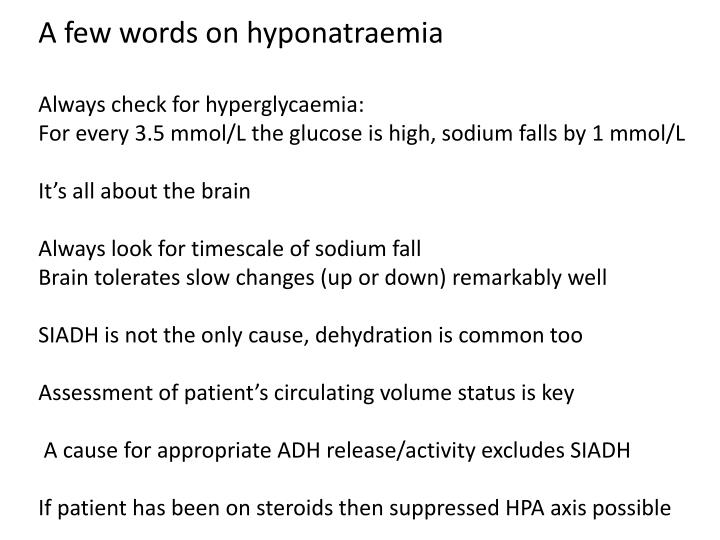 A few words on hyponatraemia