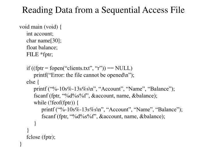 Reading Data from a Sequential Access File
