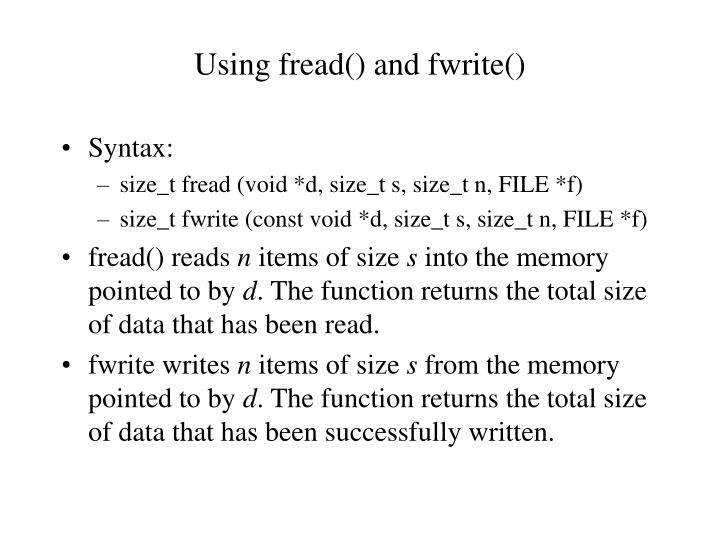 Using fread() and fwrite()