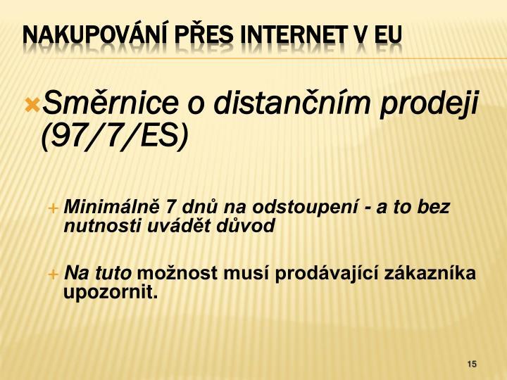 Směrnice o distančním prodeji (97/7/ES)
