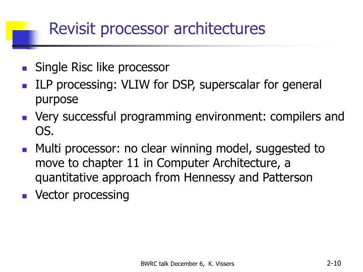 Revisit processor architectures