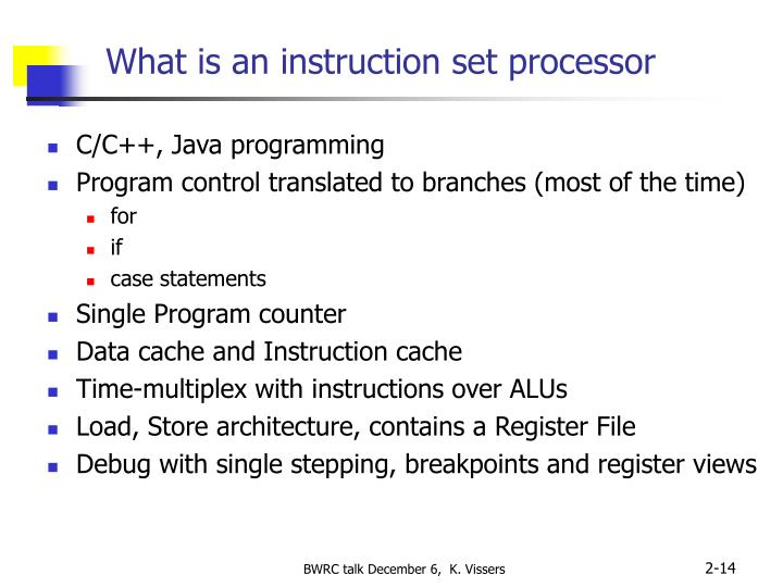 What is an instruction set processor