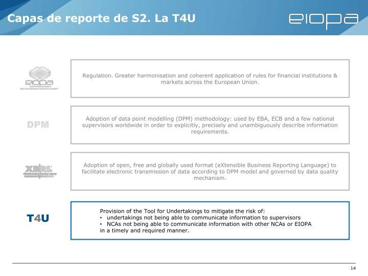 Capas de reporte de S2. La T4U