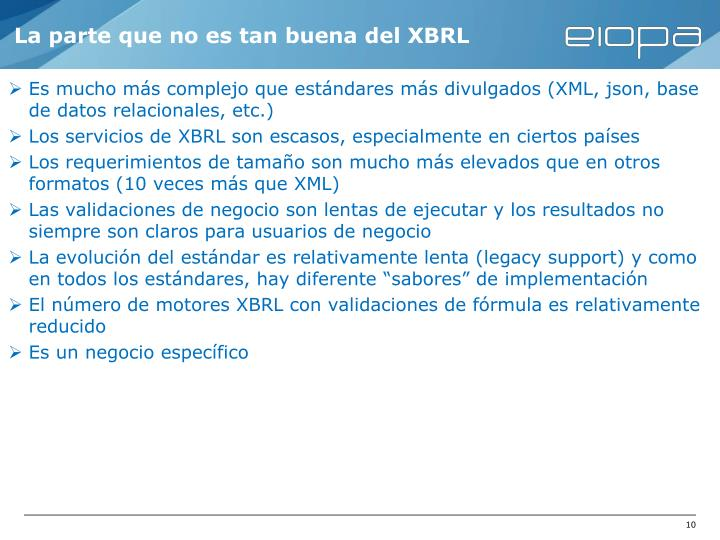 La parte que no es tan buena del XBRL