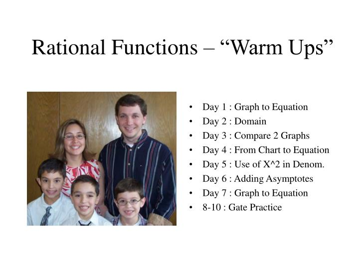 Rational functions warm ups