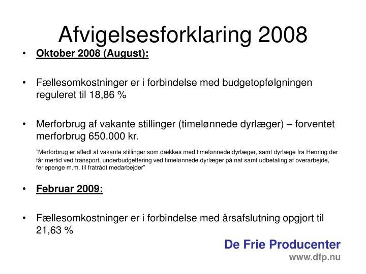 Afvigelsesforklaring 2008