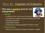 term 2 captain of industry