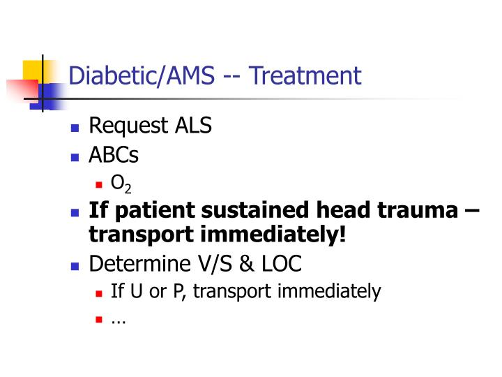 Diabetic/AMS -- Treatment