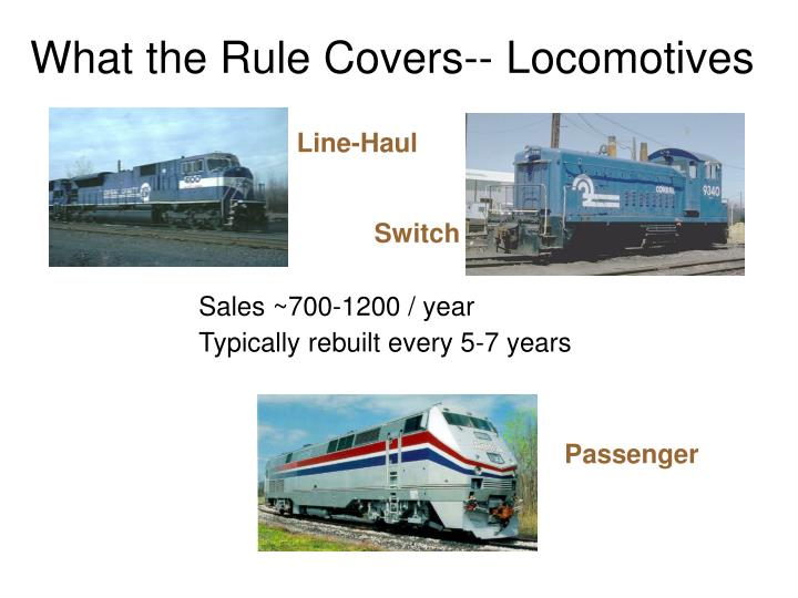 What the Rule Covers-- Locomotives