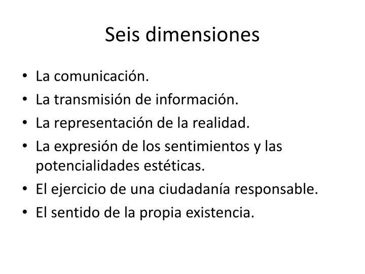 Seis dimensiones