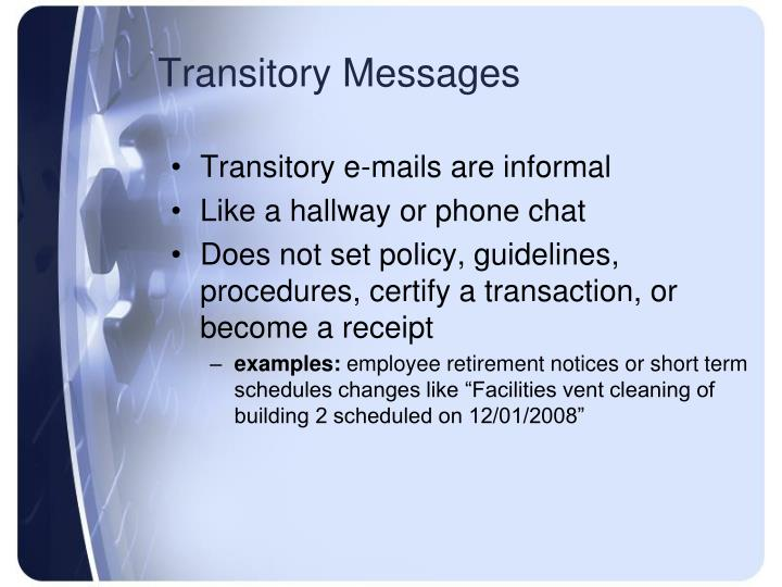 Transitory Messages